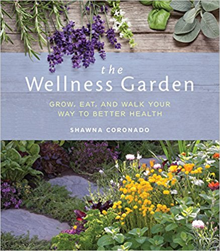 wellness garden by shawna coronado